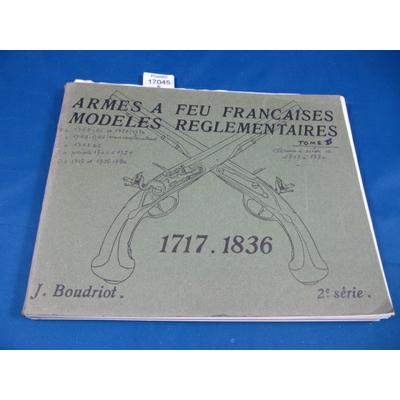 MARQUISET (R : Armes à feu françaises. Modèles réglementaires. tome 2 : 1717 -  1836...