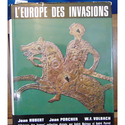 Hubert  : L'europe des invasions...
