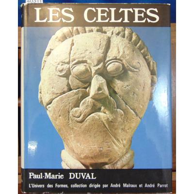 Duval  : Les Celtes. Univers des formes...