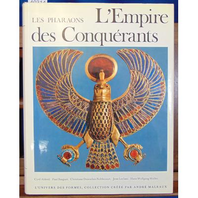 Aldred  : Les pharaons. L'empire des conquérants (Univers des formes)...