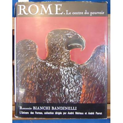Bandinelli  : Rome. Le centre du pouvoir (Univers des formes)...