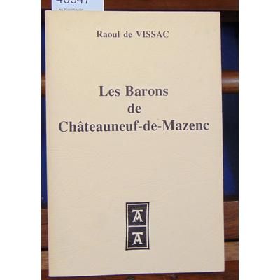 Vissac  : Les Barons de Chateauneuf de Mazenc...