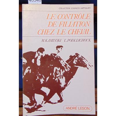 Kaminski  : Le controle de filiation chez le cheval...