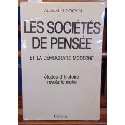 Cochin  : Les sociétés de pensée et la démocratie moderne...