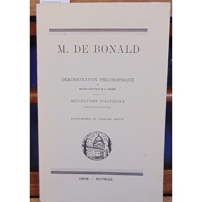 Bonald  : Démonstration philosophique du principe constitutif de la société...