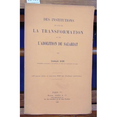Gide  : Des institutions en vue de la transformation ou de l'abolition du salariat...
