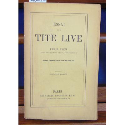 Taine  : Essai sur Tite Live...