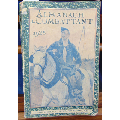: Almanach du combattant 1925...