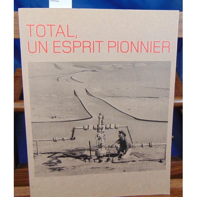 Gaston-Breton  : Total, un esprit pionnier...