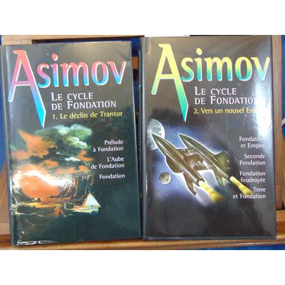 Asimov  : Le cycle de la fondation 1 - Le déclin de Trantor.  2 -La gloire de Trantor...