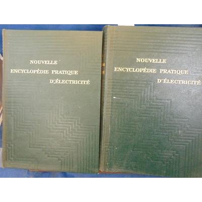 Desarces  : Nouvelle encyclopédie pratique  d'électricité 1949...