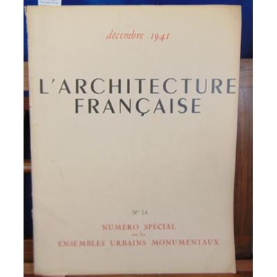 : L'architecture Francaise. N°14 ensembles urbains monumentaux...