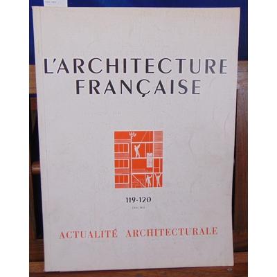 : L'architecture Française N° 119-120 1951...
