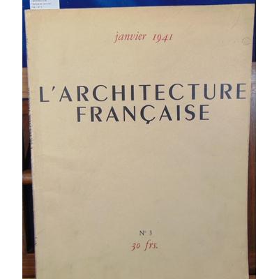 : L'architecture Française janvier 1941 N°3...