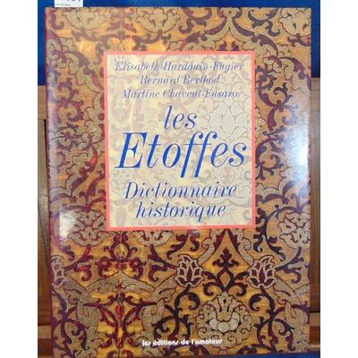 Berthod  : Les Etoffes : Dictionnaire historique ...