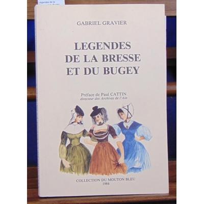 Gravier  : Légendes de la Bresse et du Bugey...