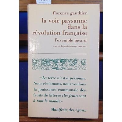 Gauthier  : La voie paysanne dans la Révolution Française. L'exemple Picard...