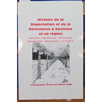 Collet  : Histoire de la déportation et de la résistance à Oyonnax...