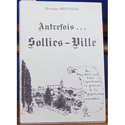 Broussais  : Autrefois.. Sollies...