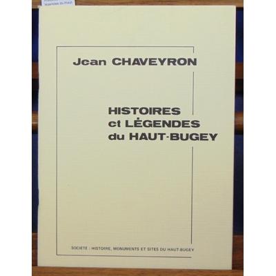 Chaveyron  : Histoires et légendes du Haut-Bugey...