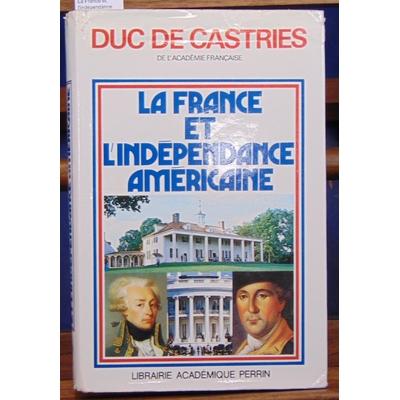 Castries  : La France et l'indépendance...