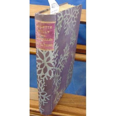 Colette  : Les vrilles de la vigne. édition originale...