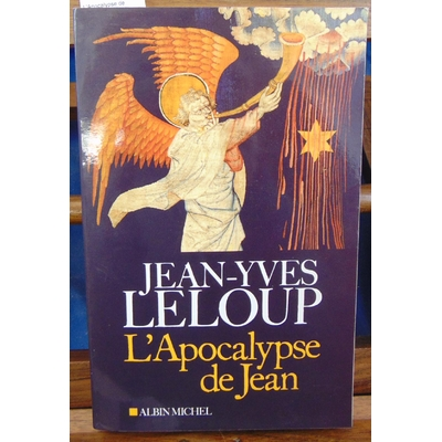 Leloup Jean-Yves : L'Apocalypse de Jean...