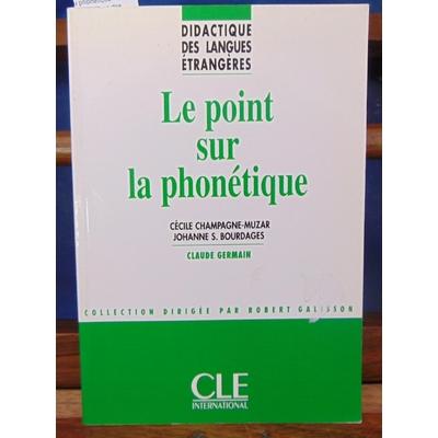 Cornaire  : le point sur phonetique - col.didactique des langues etrangeres...