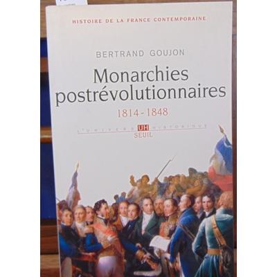 Goujon  : Monarchies postrévolutionnaires. 1814-1848...