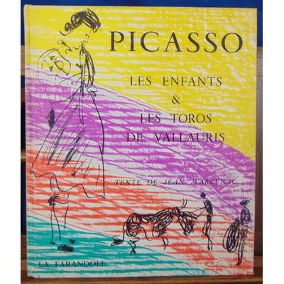 Picasso  : Les enfants & les toros de Vallauris...