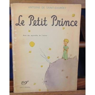Antoine  : De Saint-Exupéry. Le Petit prince (imprimé le 15 décembre 1947 )...