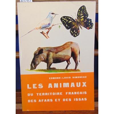 Simoneau  : Les animaux du territoire Français des afars et des Issas...