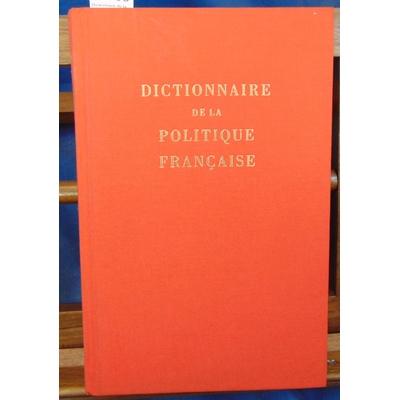 Coston  : Dictionnaire de la politique Française...