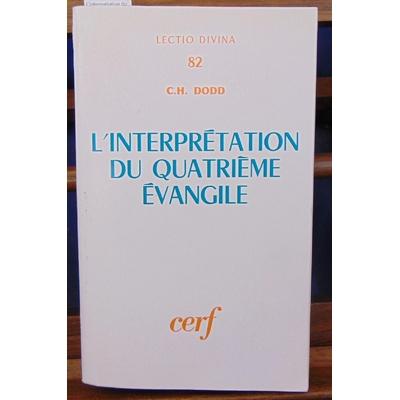 Dodd  : L'interprétation du quatrieme évangile...