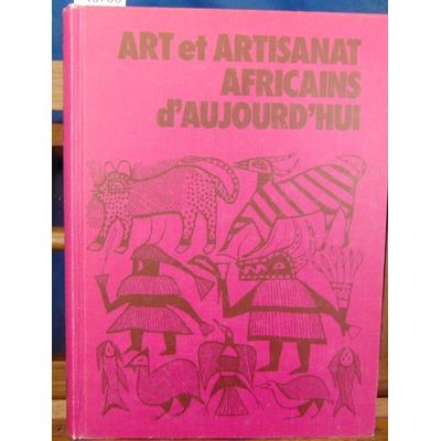 Newman  : Art et artisanat africains d'aujourd'hui...