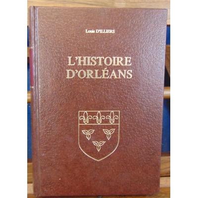 D'illiers  : L'histoire d 'Orléans...