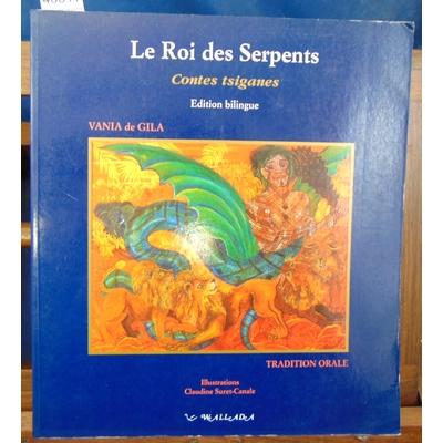 Gila Vania de : Le roi des serpents, contes tsiganes...