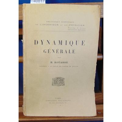 Bouasse  : Dynamique générale...