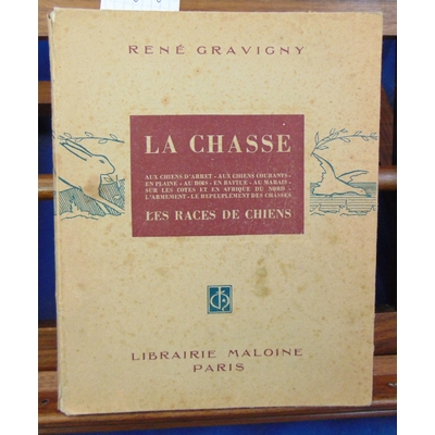 Gravigny  : La chasse et les chiens...