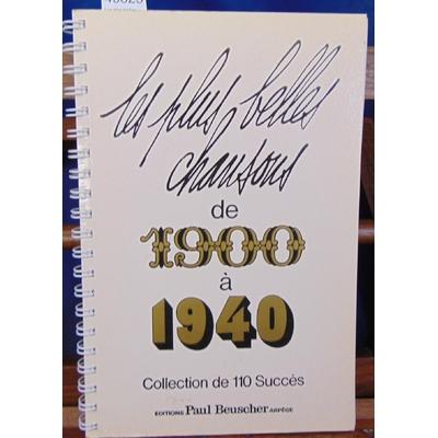 : Les plus belles chansons de 1900 à 1940...