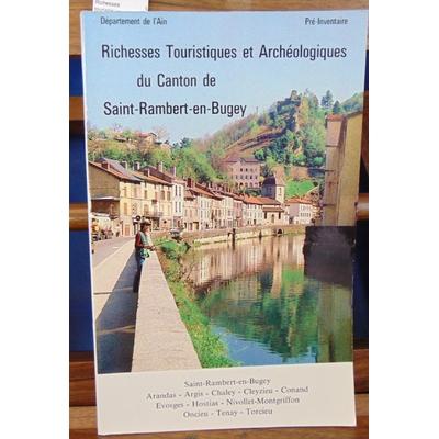 collectif  : Richesses touristiques et archéologiques du canton de Saint-Rambert-en-Bugey (pré-inventaire)...