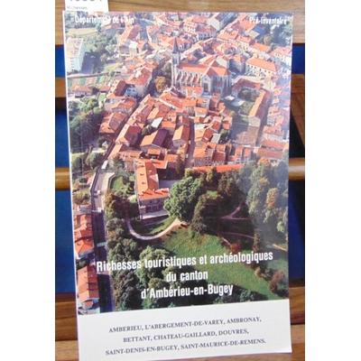 collectif  : Richesses touristiques et archéologiques du canton d'Ambérieu-en-Bugey...