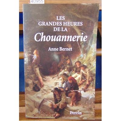 Bernet  : Les grande heures de la Chouannerie...