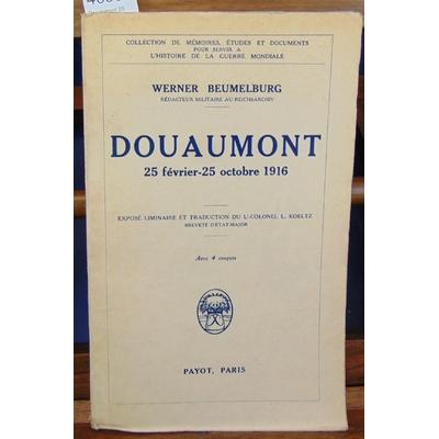 Defrance  : Douaumont 25 février - 25 octobre 1916...