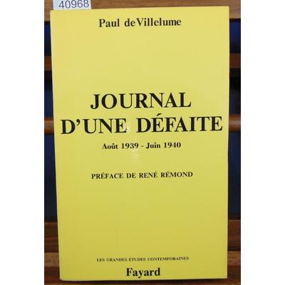 Villelume  : Journal d'une défaite. 23 août 1939-16 juin 1940...