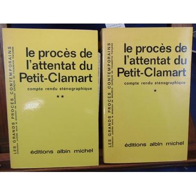 Garçon  : Le proces du petit-Clamart.Compte Rendu Stenographique. 2 volumes...