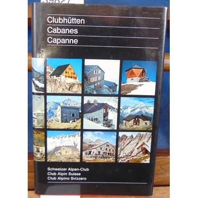 : Clubhutten. Cabanes Capanne...