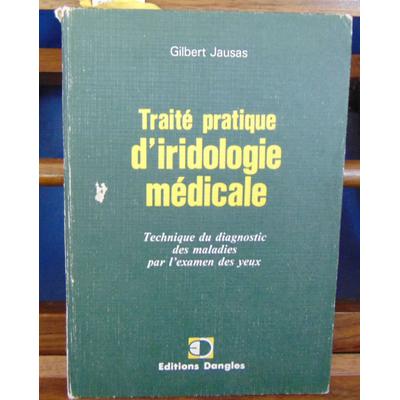 Jausas  : Traité pratique d'iridologie. dédicacé...
