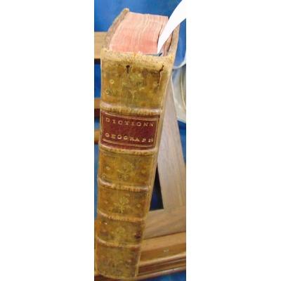 VOSGIEN (pseudonyme  : Dictionnaire géographique portatif, ou Description de tous les royaumes, provinces, vil