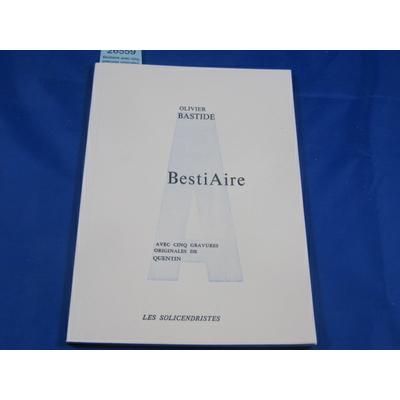 Bastide : Bestiaire avec cinq gravures originales de Quentin...